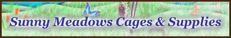 Sunny Meadows Cages & Supplies